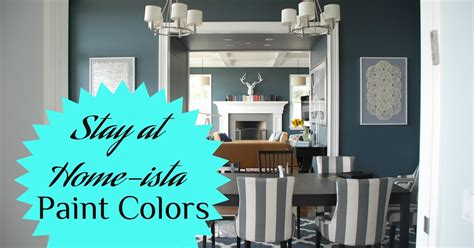 stay at home ista paint colors