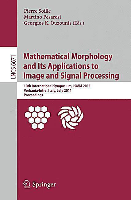 mathematical morphology and its applications to image and