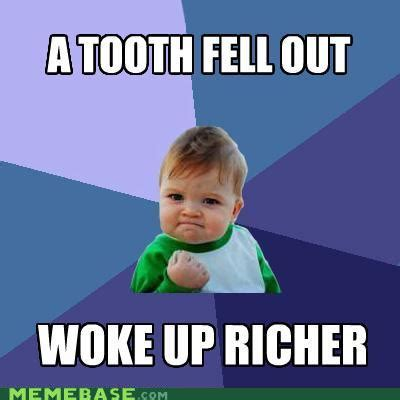 Tooth Fairy Meme - memes tooth fairy bank odd loves company