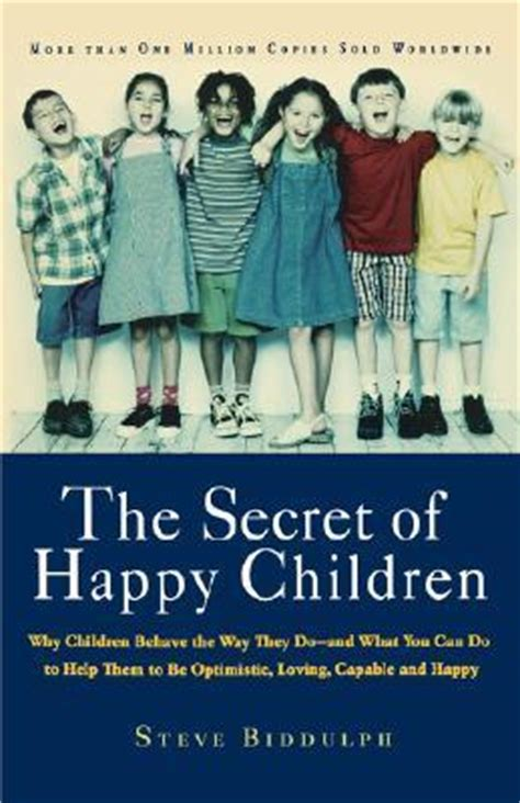 Buku Novel The Secret Of A Happy the secret of happy children why children behave the way they do and what you can do to help