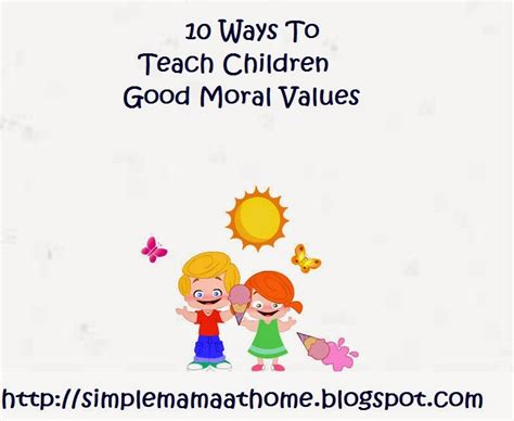 10 ways to teach children moral values simple