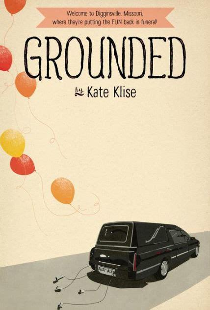 In The Bag Kate Klise Novel Terjemahan grounded by kate klise paperback barnes noble 174