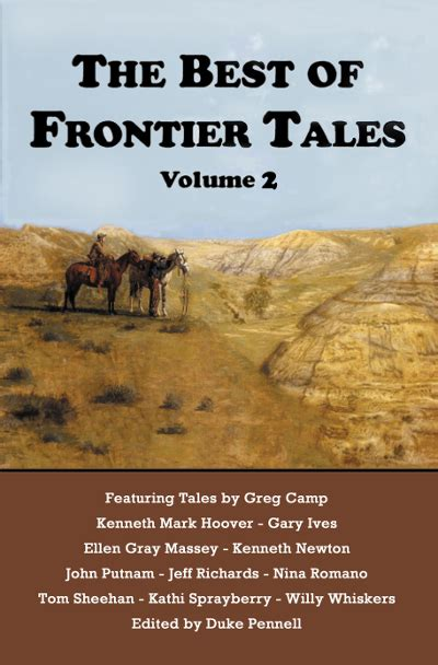 out west stories of the american frontier books pen l publishing the best of frontier tales volume 2