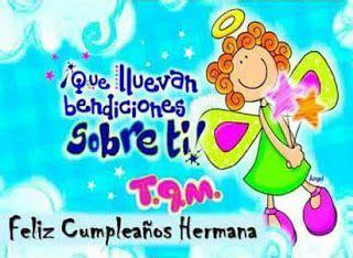 imagenes graciosas de feliz cumpleaños para mi hermana tarjetas de cumplea 241 os para mi hermanatarjetas de
