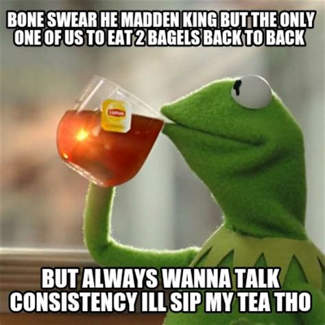 One Of Us Meme - meme creator bone swear he madden king but the only one