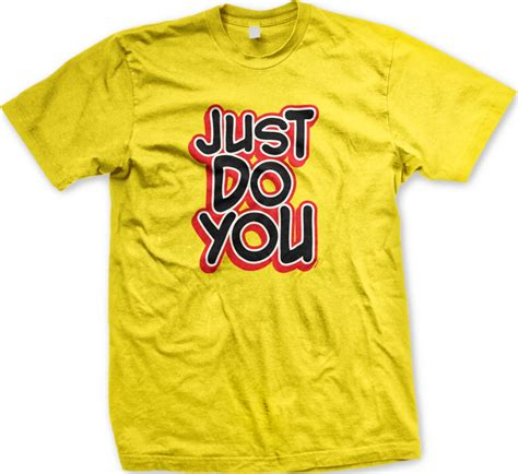 Tshirt Just Do It One Tshirt just do you inspirational motivational mens