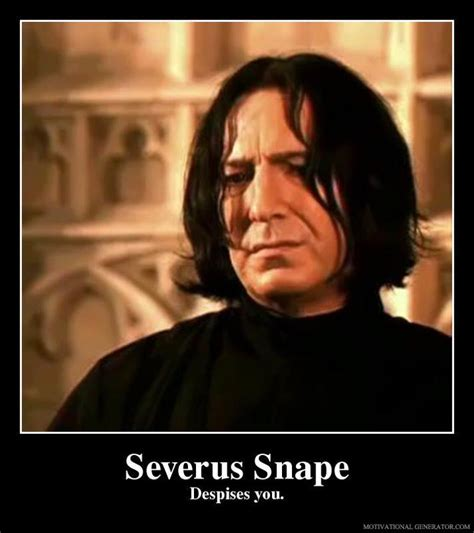 Snape Always Meme - speak of the devil a day in the life of severus snape
