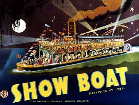showboat y show boat el primer musical moderno de broadway el blog