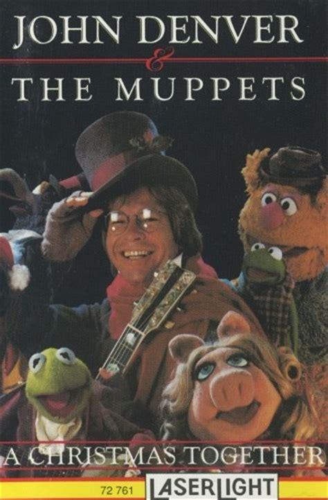 denver muppets together denver and the muppets on cassette 12 99 see