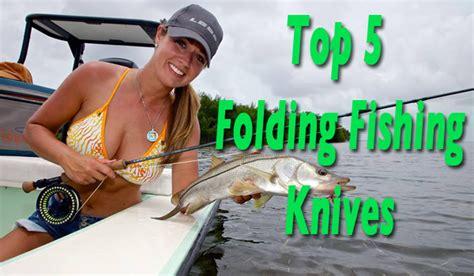 best knife on the market top 5 best folding fishing knives on the market