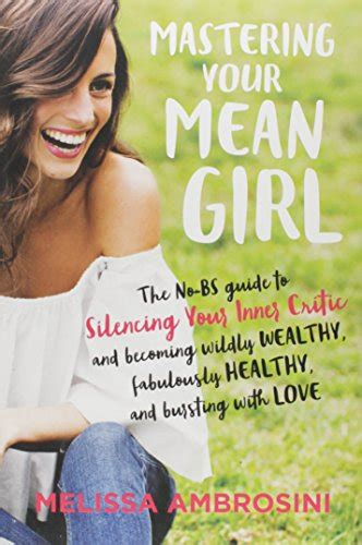mastering mean mastering your mean girl the no bs guide to silencing