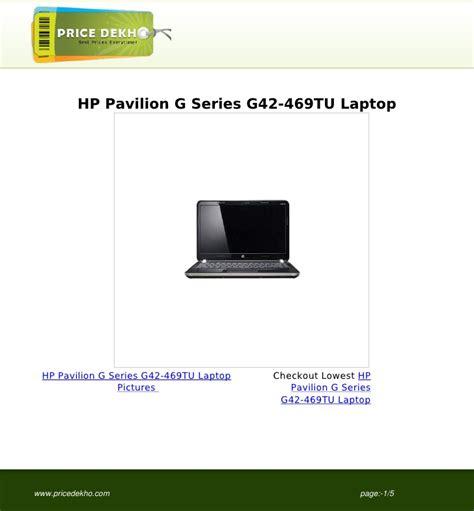 Kipas Laptop Hp Pavilion G Series hp pavilion g series g42 469tu laptop specification