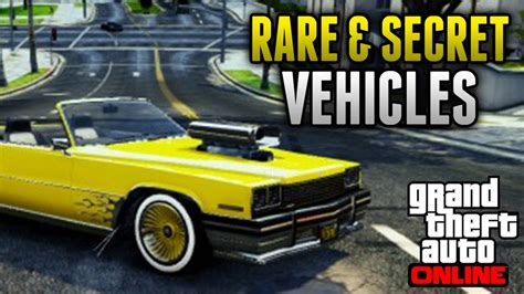 rare cars in gta 5 gta 5 rare cars 12 rare secret vehicles on gta 5