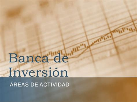 bancos inversion banca de inversi 243 n