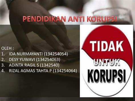 ppt pendidikan anti korupsi powerpoint presentation id