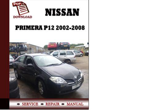 Service Manual Nissan Primera P12 2002 2003 2004 2005 2006