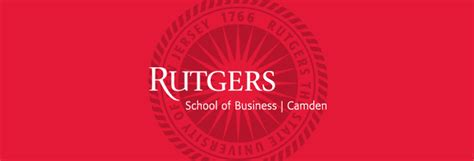Rutgers School Of Business Camden Mba Program by Rutgers Camden Holds Mba Information Session Metromba