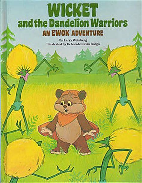 Baby Adventure 6bln 4th wicket and the dandelion warriors an ewok adventure