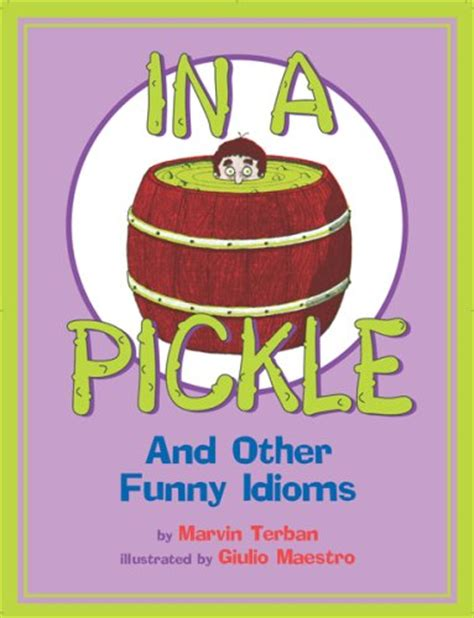 in a pickle and other idioms vegetable idioms