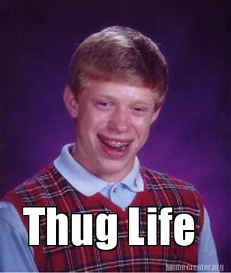 meme creator funny thug life meme generator