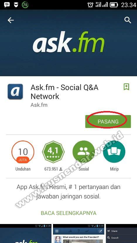 bagaimana cara menggunakan ask fm tracker bagaimana cara membuat akun dan menggunakan ask fm di android