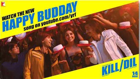 happy birthday to you kill dil mp3 download dil film images frompo 1