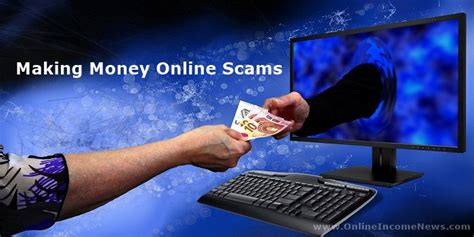 Money Making Scams Online - making money online scams exposed online income news