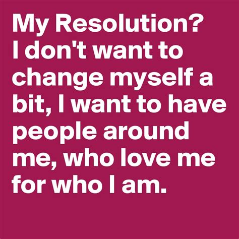 Want To Change my resolution i don t want to change myself a bit i want