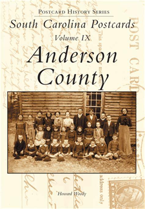 South Carolina Postcards Volume Ix Anderson County By