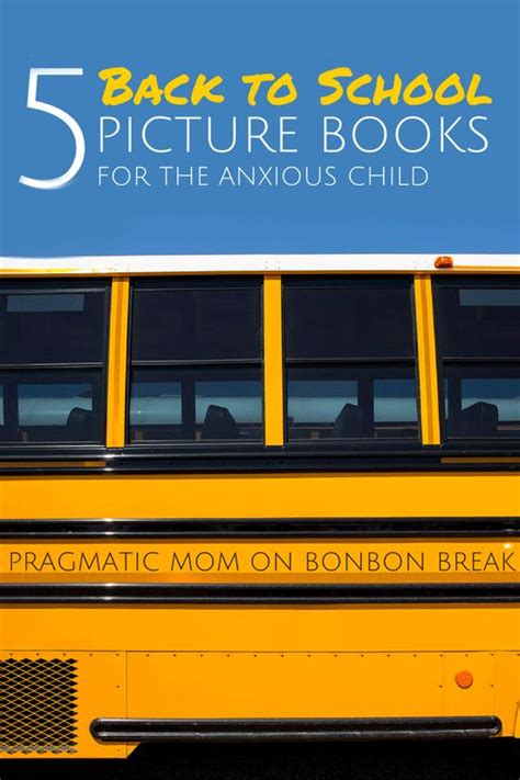 back to school picture books 5 back to school picture books for the anxious child