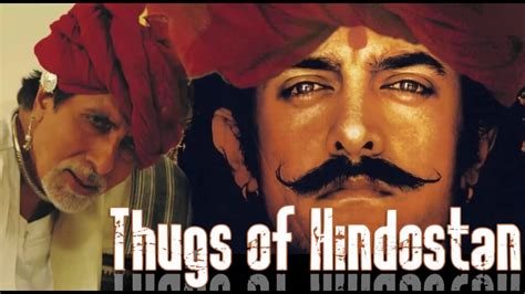 filme schauen thugs of hindostan thugs of hindustan trailer aamir khan amitabh bachchan