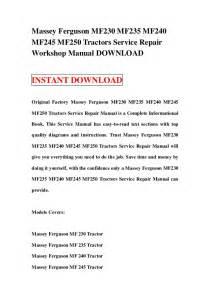 massey ferguson mf230 mf235 mf240 mf245 mf250 tractors service repair