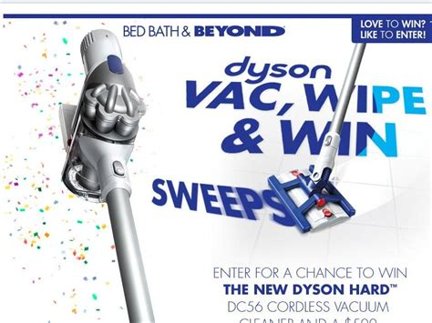 dyson bed bath beyond bed bath beyond and dyson wipe vac n win sweepstakes
