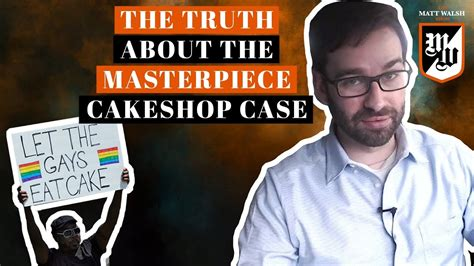matt walsh show daily wire the truth about the masterpiece cakeshop case the matt