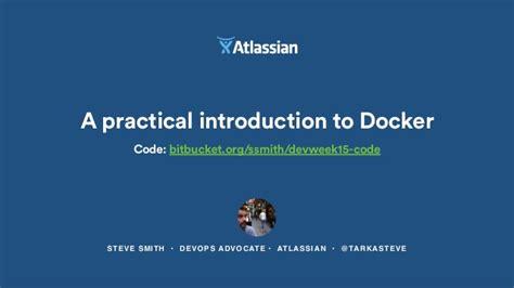 docker tutorial slideshare developerweek 2015 a practical introduction to docker