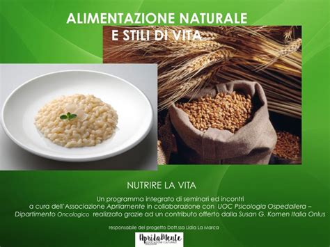 alimentazione naturale alimentazione naturale e salute dott ssa lidia la marca