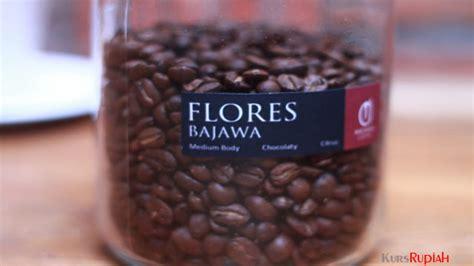 Kopi Arabika Flores Manggarai 250 Gram pamor mendunia kopi flores dijual rp250 ribu per kg