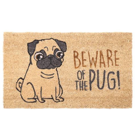 pug doormat beware of the pug pug coir door mat buy until you die