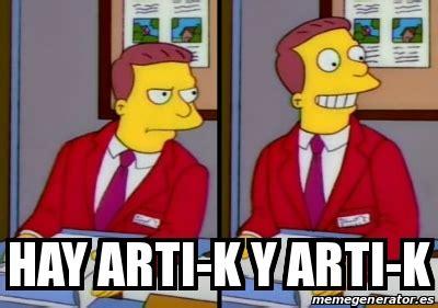 Arti Meme - meme personalizado hay arti k y arti k 17080555