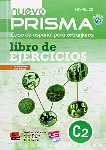 nuevo prisma c2 student libro nuevo prisma c2 ejercicios con cd audio per le