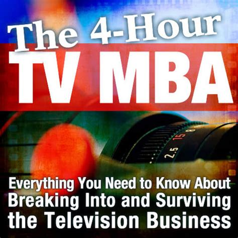 Tv Series For Mba by The 4 Hour Tv Mba Everything You Need To About