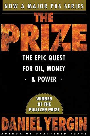 the prize books the prize the epic quest for money and power by