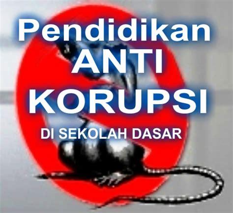 Pendidikan Anti Korupsi anti korupsi images frompo 1