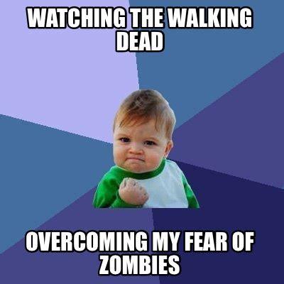 meme creator funny watching  walking dead overcoming