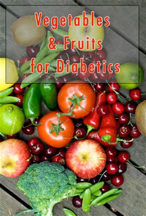 vegetables for diabetics list of fruits vegetables for diabetics