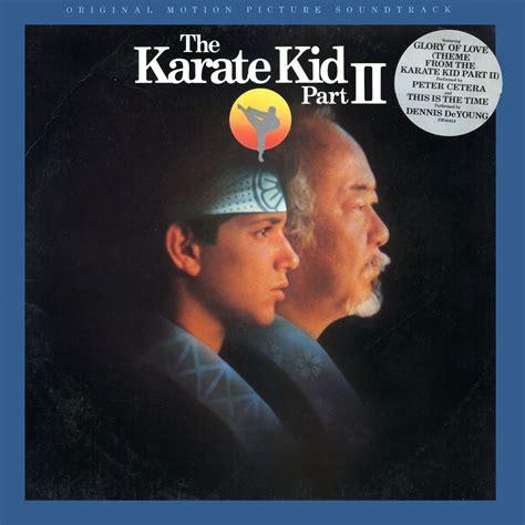 theme music karate kid the karate kid part ii original soundtrack bill conti