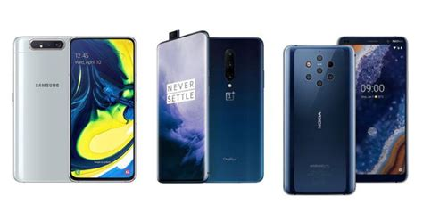 Oneplus 7 Vs Samsung Galaxy A80 by Samsung Galaxy A80 Vs Oneplus 7 Pro Vs Nokia 9 Pureview Price In India Specs Features