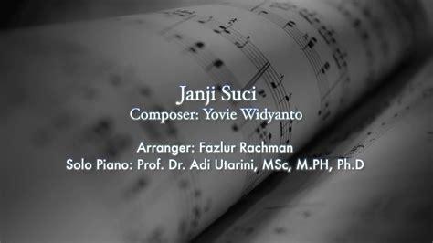 tutorial keyboard janji suci solo piano janji suci oleh prof dr adi utarini msc mph phd