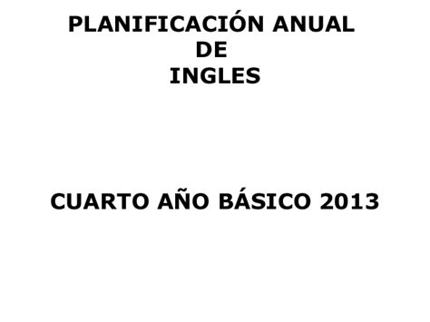 programacion anual de tercer grado de primaria ao 2015 con planificacion anual ingles cuarto a 241 o 2013