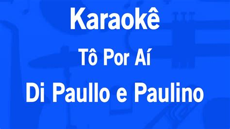 Karaoke Nav Di Belleza karaok 234 t 244 por a 237 di paullo e paulino